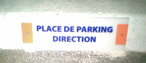 Plaque signalétique place de Parking