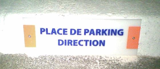 Plaque signalétique place de Parking